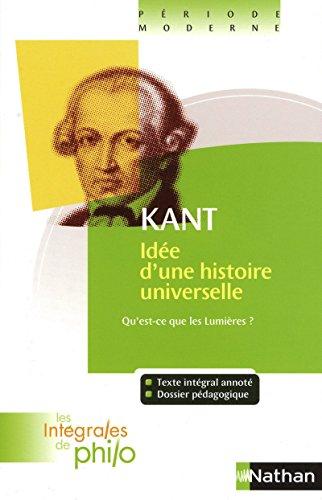 9782091873008: Idée d'une histoire universelle au point de vue cosmopolitique : Réponse à la question Qu'est-ce que les Lumières ? (Les Intégrales de Philo)