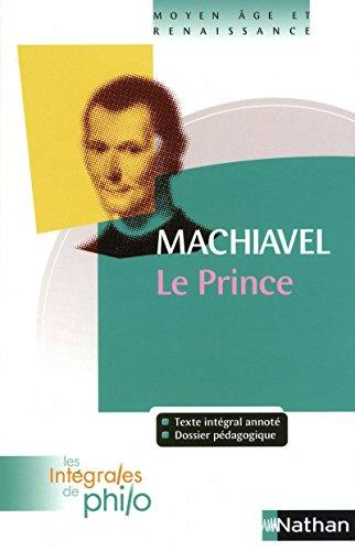 9782091873039: Le Prince (Les Intégrales de Philo)