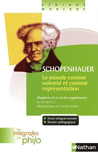 9782091873077: Le Monde comme volonté et comme représentation : Chapitres 41 et 44 des Suppléments (French Edition)