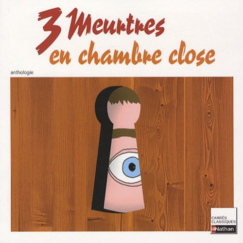 9782091875071: 3 Meurtres en chambre close : Anthologie