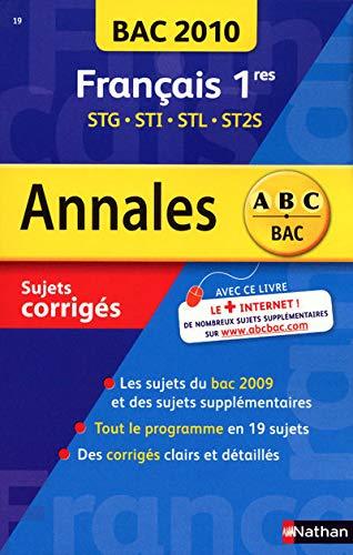 9782091875910: Fran�ais 1e STG, STI, STL, ST2S : Sujets corrig�s