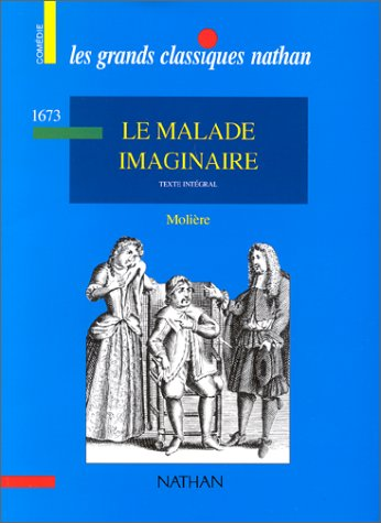 9782091878270: Le Malade Imaginaire (French Edition)