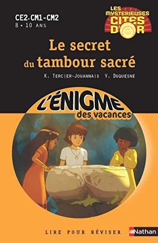 9782091879680: Cahier de vacances - Enigmes Cités d'or tome 1 Le secret du tambour sacré