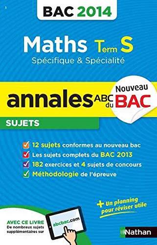 9782091880426: ANNALES BAC 2014 MATHS S SPE &