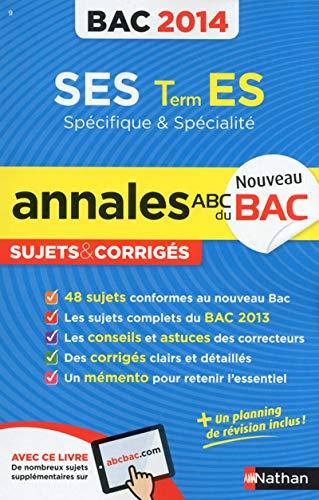 9782091880532: ANNALES BAC 2014 SES T.ES SPE
