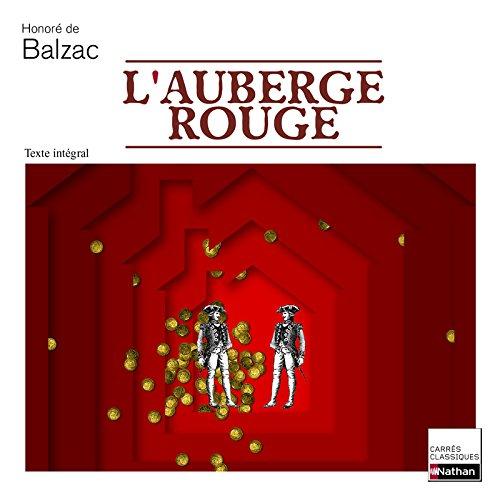 L'auberge rouge (Carrés classiques): Balzac, Honore De