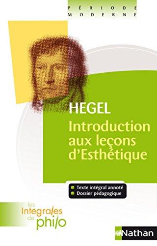 Introduction aux leçons d'Esthétique - Nº 42: Hegel