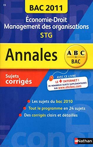 9782091882475: Economie-droit Management des organisations STG : Sujets corrigés
