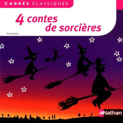 4 contes de sorcières: Anthologie