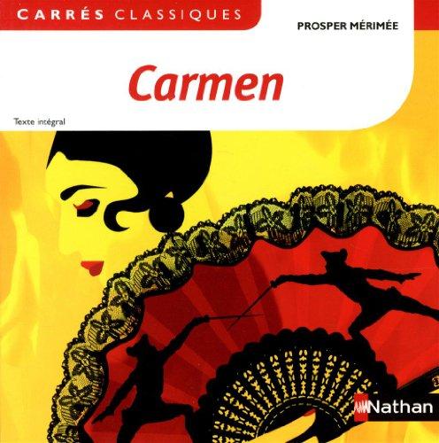 9782091885056: Carmen : 1847, texte intégral