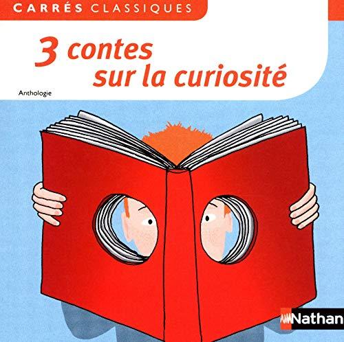 3 contes sur la curiosité: Perrault, Charles, Leprince