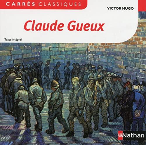 9782091885247: Claude Gueux (Carrés classiques)