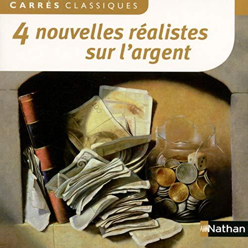 9782091885315: 4 Nouvelles réalistes sur l'argent