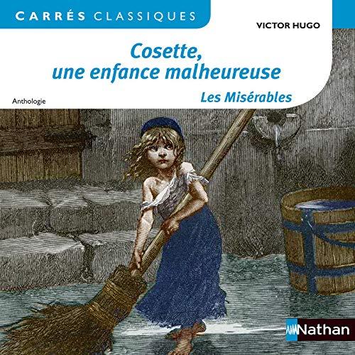 9782091885438: Cosette, une enfance malheureuse - Les Misérables