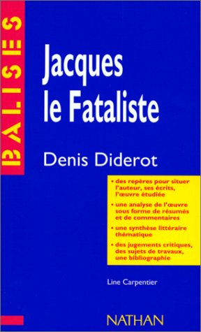 Balises: Diderot: Jacques Le Fataliste: Collectif