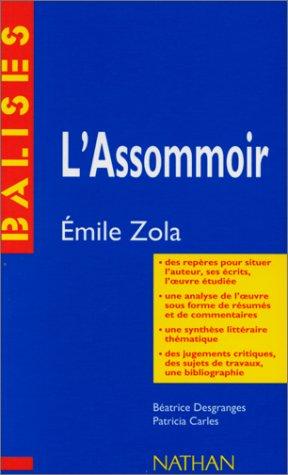 L'Assommoir, Emile Zola - des repères pour: Béatrice Desgranges, Patricia