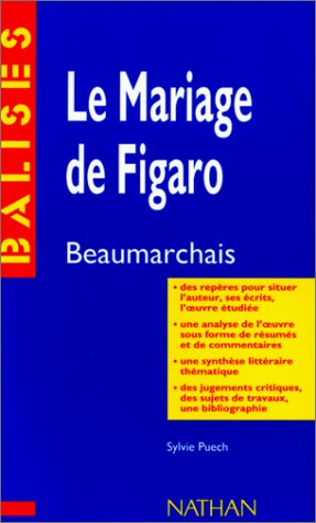 Le Mariage De Figaro: Beaumarchais: Le Mariage: Beaumarchais