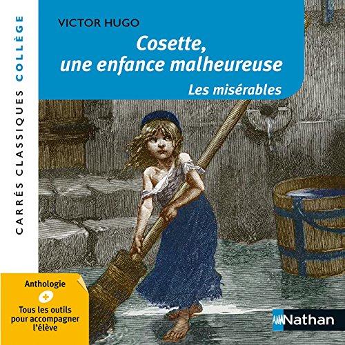 9782091887104: Cosette, une enfance malheureuse - Les Misérables