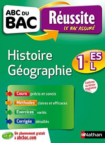 9782091892047: Histoire Géographie 1re ES-L (ABC du Bac Réussite)