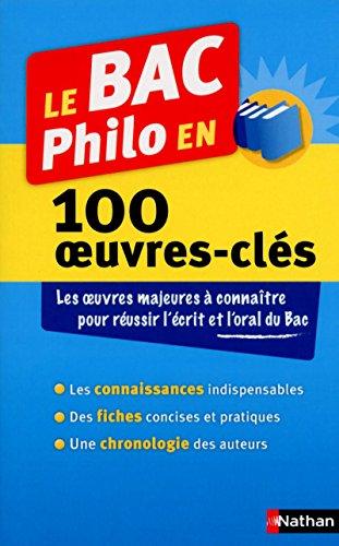 Le Bac philo en 100 œuvres-clés: Collectif