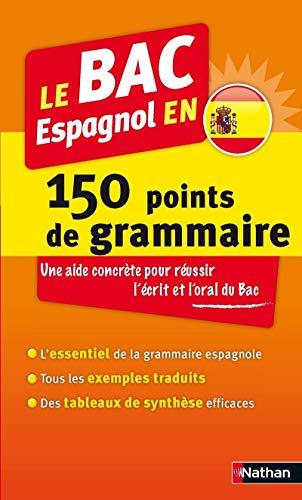 Le BAC Espagnol en 150 points de: Adriana Santomauro; Patrick