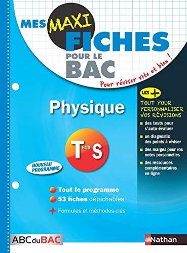 9782091892986: Mes MAXI Fiches Physique Term S