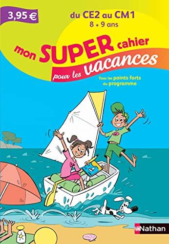 9782091893938: Mon SUPER cahier pour les vacances - Du CE2 au CM1