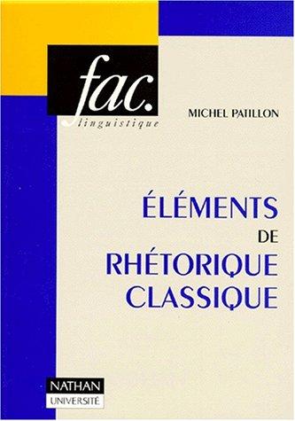 9782091900469: Eléments de rhétorique classique