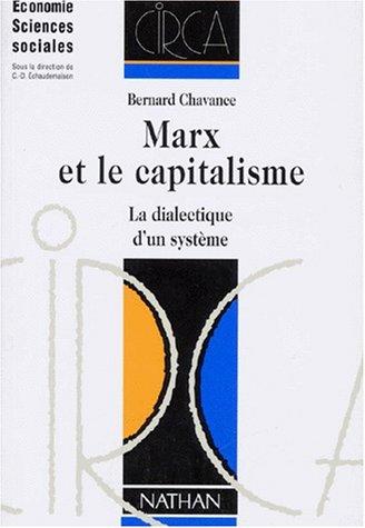 9782091901008: Marx et le capitalisme. La dialectique d'un syst�me