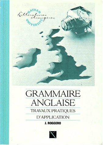 9782091901022: Grammaire anglaise, travaux pratiques d'application
