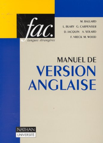 9782091901053: Manuel de version anglaise : Textes, traductions, commentaires