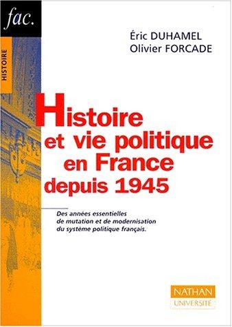 9782091901954: Histoire et vie politique en France depuis 1945