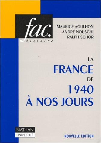 9782091901985: La France de 1940 à nos jours