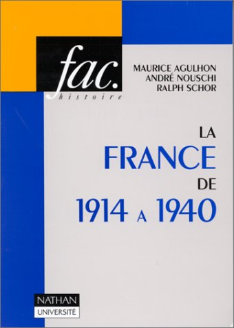 9782091902159: La France de 1914 a 1940 (Fac) (French Edition)