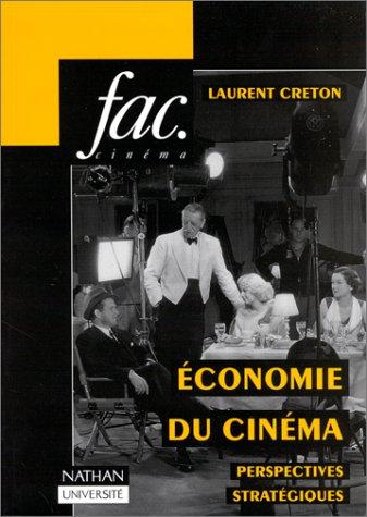 9782091902197: L'économie du cinéma : Perspectives stratégiques