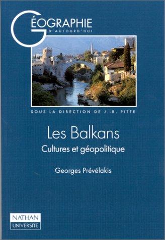 9782091902234: Les Balkans: Cultures et géopolitique