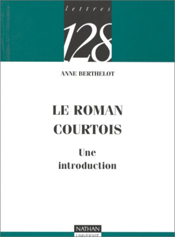 9782091903354: Le roman courtois : Une introduction