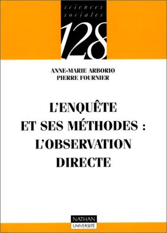 9782091903583: L'Enquête et ses méthodes : l'observation directe