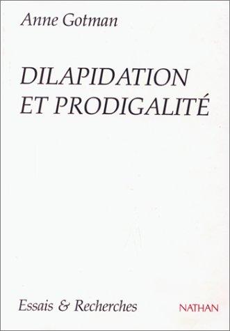 9782091904054: Dilapidation et prodigalité