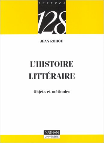 9782091904856: L'histoire littéraire : Objets et méthodes