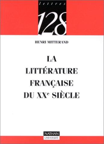 9782091904887: La littérature française du XXe siècle