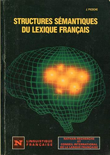 Structures sémantiques du lexique français: Picoche, Jacqueline