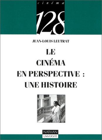 9782091905938: Le Cinéma en perspective : Une histoire