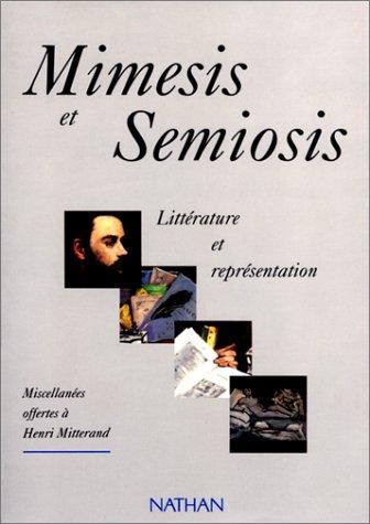 9782091906126: Mimesis et semiosis: Littérature et représentation : miscellanées offertes à Henri Mitterand (French Edition)