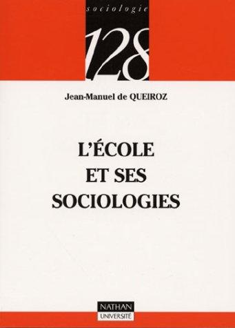 9782091906249: L'�cole et ses sociologies