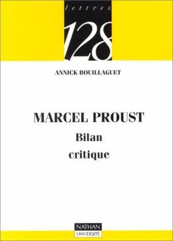 9782091906713: Marcel Proust : Bilan critique