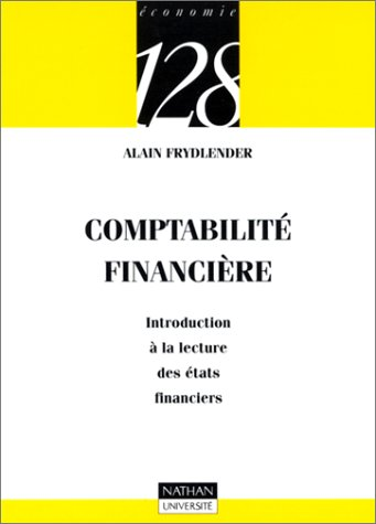 9782091906980: Comptabilit� financi�re : Introduction � la lecture des �tats financiers