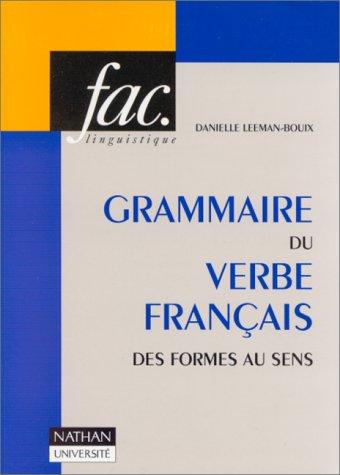 9782091906997: Grammaire du verbe fran�ais des formes au sens