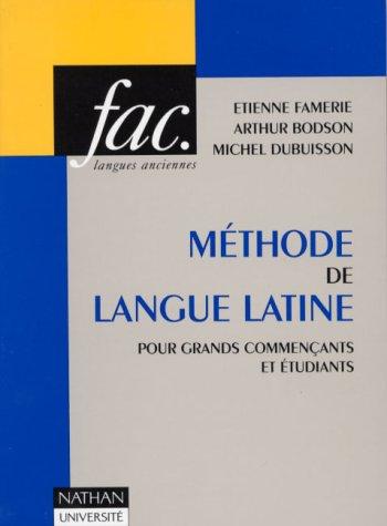 9782091907635: Méthode de langue latine : Pour grands commençants et étudiants (Nathan-universite)
