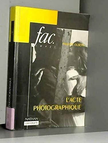 9782091907666: L'Acte photographique et autres essais